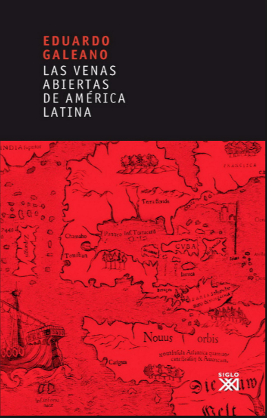 Las Venas Abiertas de América Latina Libro Eduardo Galeano