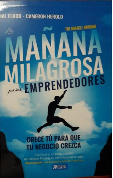 Mañanas Milagrosas Para Emprendedores Libro Hal Elrod