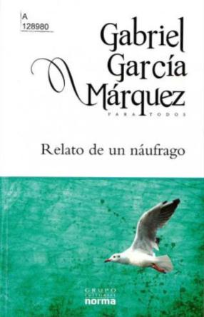 Relato de un Náufrago Libro Gabriel García Márquez