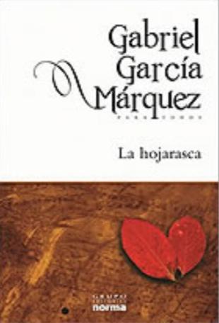La Hojarasca Libro Gabriel García Márquez