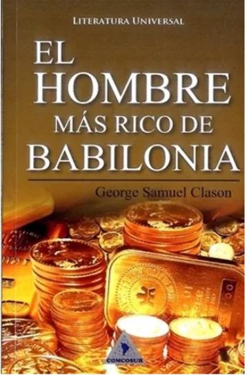 El Hombre más Rico de Babilonia Libro George Clason