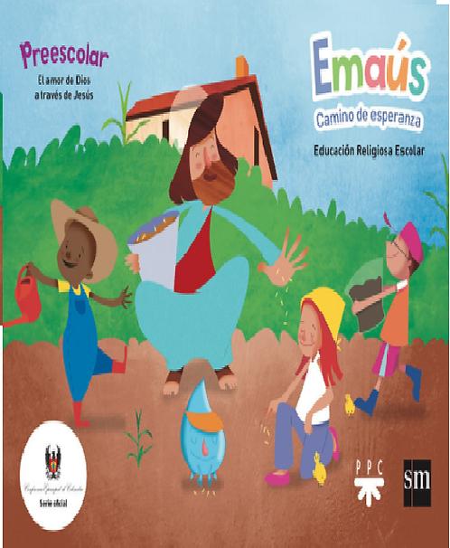 EMAÚS Preescolar. Emaus CAMINO DE ESPERANZA - EDUCACIÓN RELIGIOSA ESCOLAR /copia
