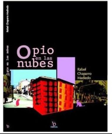 Opio En Las Nubes Libro Rafael Chaparro