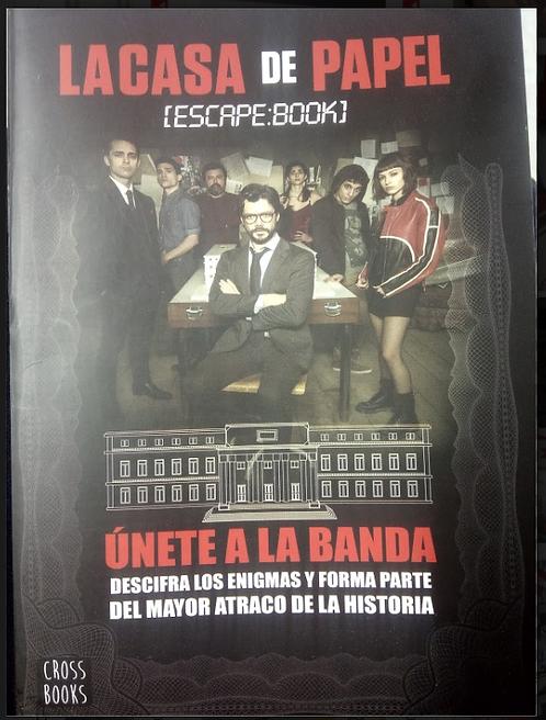 La casa de papel Escape book Unete a la banda serie Netflix
