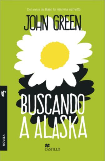 Buscando Alaska Libros John Green