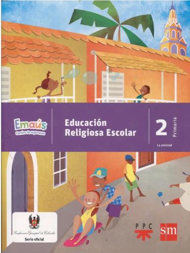 EMAÚS 2. Emaus CAMINO DE ESPERANZA - EDUCACIÓN RELIGIOSA ESCOLAR (copia)