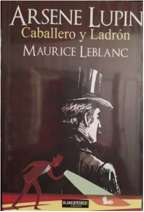 Arsene Lupin Caballero y Ladrón  Libro Maurice Leblan