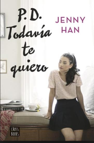 Todavía Te Quiero Libro Jenny Han