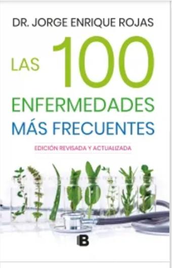 Las 100 Enfermendades Mas Frecuentes Libro Dr. Jorge Enrique Rojas
