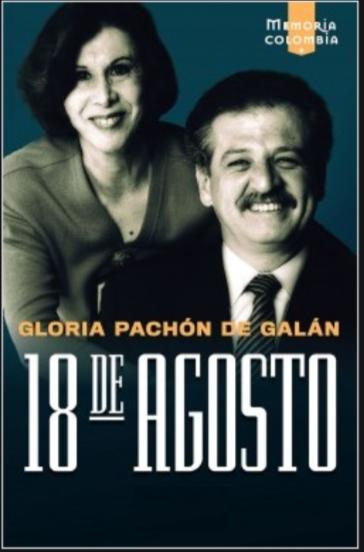 18 De Agosto  Libro  Gloria Pachón de Galan