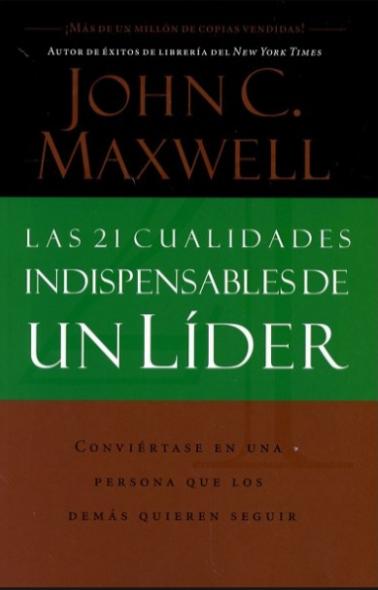 Las 21 Cualidades Indispensables de un  Lider Libro John Maxwell