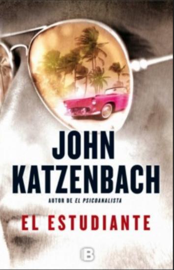 El Estudiante libro John Katzenbach
