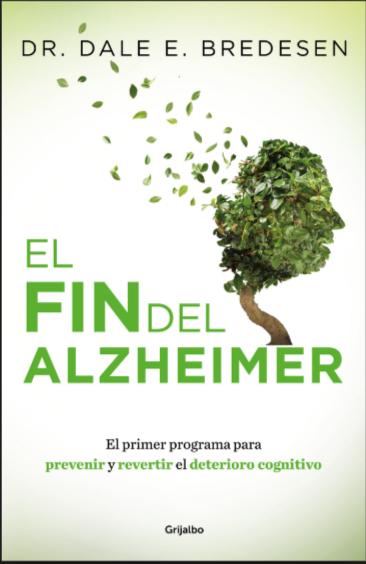 El Fin De Alzheimer Libro Dr. Dale Bredesen