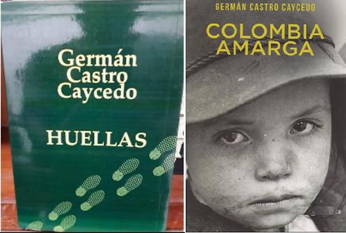 Coleccion Libros Bet seller German Castro Caycedo: Huellas y Colombia amarga