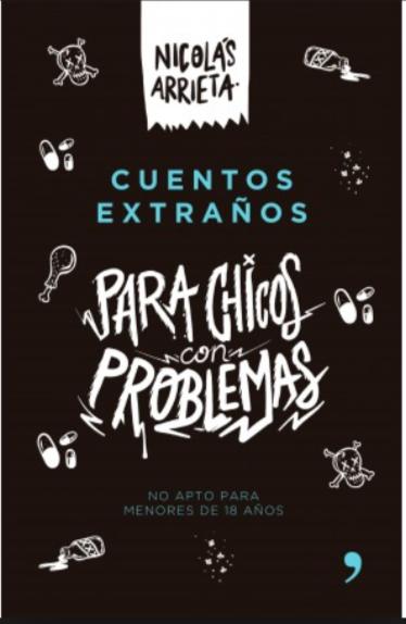 Cuentos Extraños Para Chicos Con Problemas Libro Nicolas Arrieta