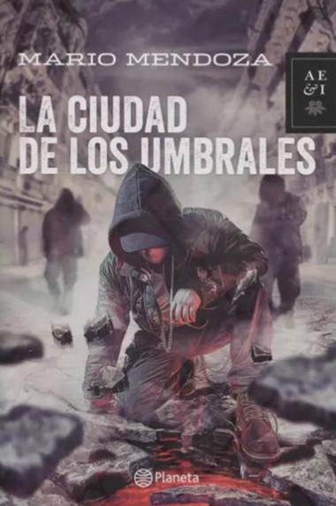 La ciudad de los Umbrales Libro Mario Mendoza