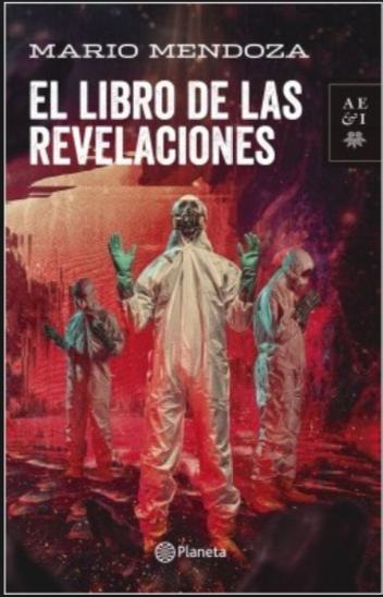 El libro de las Revelaciones Libro Mario Mendoza
