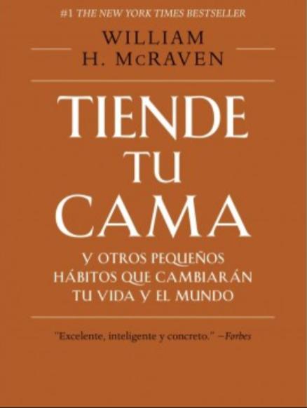Tiende Tu Cama Libro H. McRaven