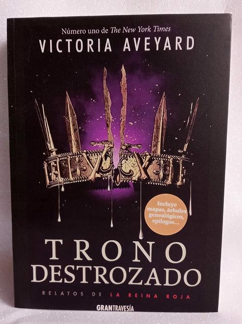 Trono Destrozado Autor: Victoria Aveyard