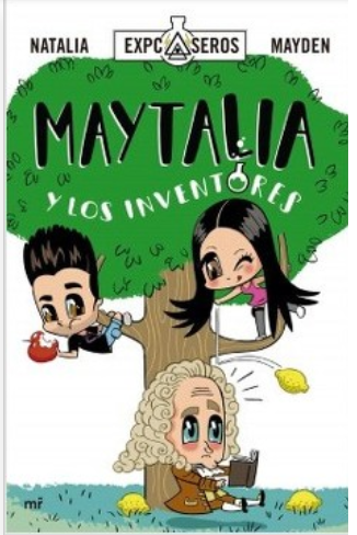 Maytalia y Los Inventores Libro Natalia Mayden