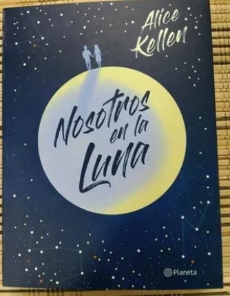 Nosotros En La Luna Autor: Alice Keller