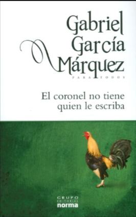 El Coronel No tiene Quien Le Escriba Libro Gabriel García Márquez