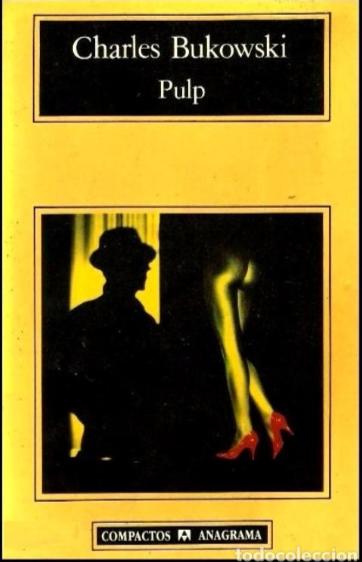 Pulp libro Charles Bukowski