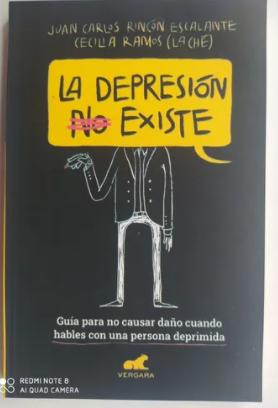 La Depresión No Existe Autor Juan Carlos Rincón Escalante.