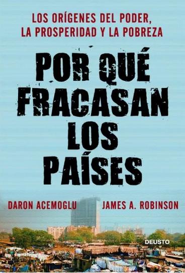Porque Fracasan Los Paises Libro Nuevo James Robinson