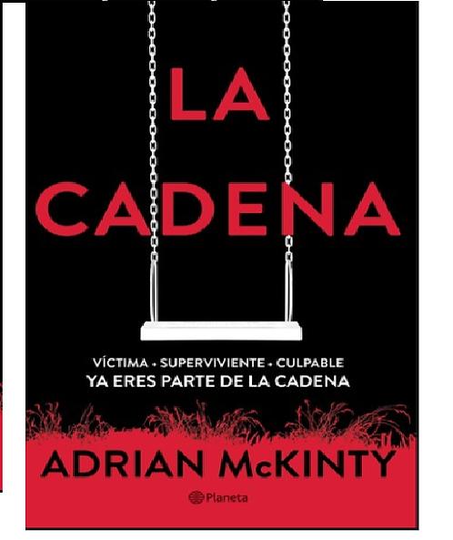 La  Cadena    Autor  Adrian McKinty