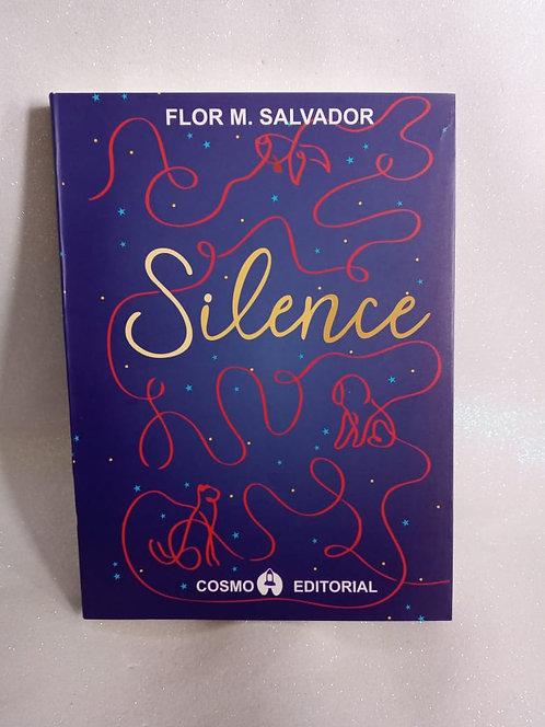 Silence  Autor:  Flor Salvador