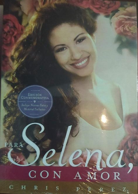 Para Selena  Con Amor Autor: Chris Perez +Separador