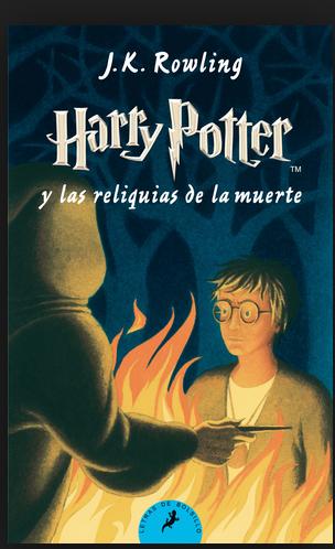 Harry Potter libro 7 Las Reliquias De La Muerte Autor: J.K. Rowling