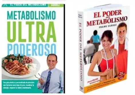 El Poder Del Metabolismo  + Metabolismo Ulta Poderoso Autor : Frank Suarez