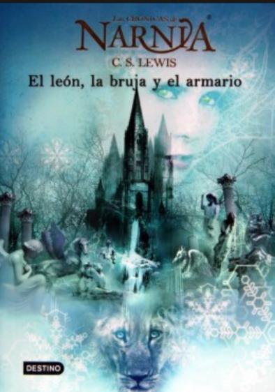 Cronicas de Narnia El Leon, La bruja y el armario Libro 2 C.S. Lewis