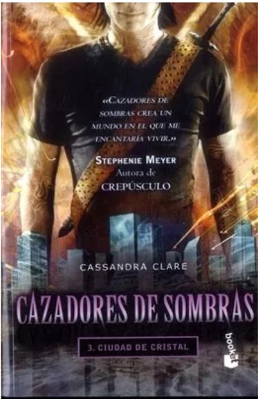 Cazadores De Sombras Ciudad de Cristal Libro Cassandra Clare
