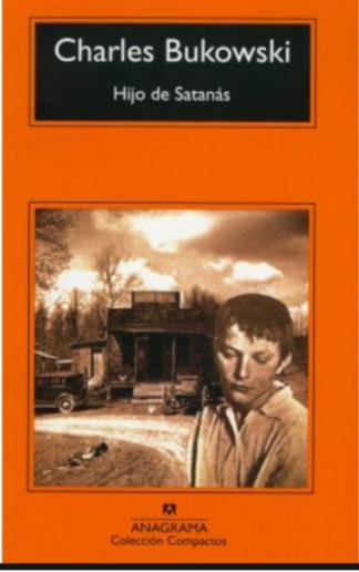 Hijo de Satanas libro Charles Bukowski
