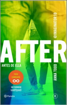 After (Serie After 0) Libro 0 - Anna Todd