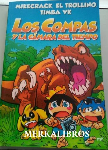 Los Compas y La Camara Del Tiempo  COLOR Libro Mikecrack El Trollino Timba VK