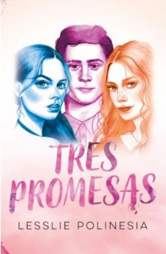 Tres Promesas  Lesslie Polinesia Original Youtuber