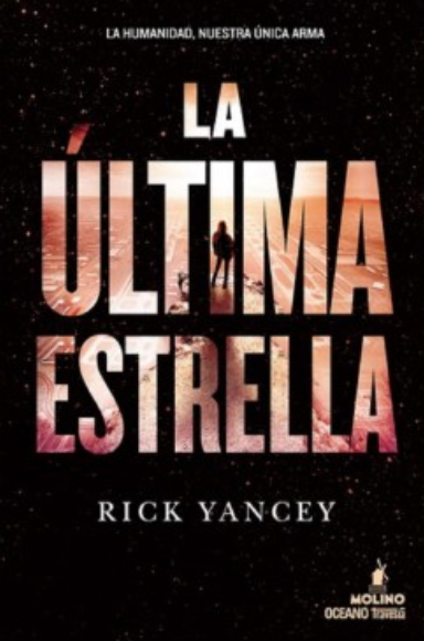 La ultima Estrella Libro Rick Yancey
