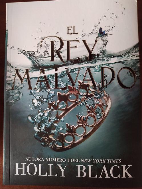 El Rey Malvado (Trilogia Habitantes del Aire ) Autor: Holly Black