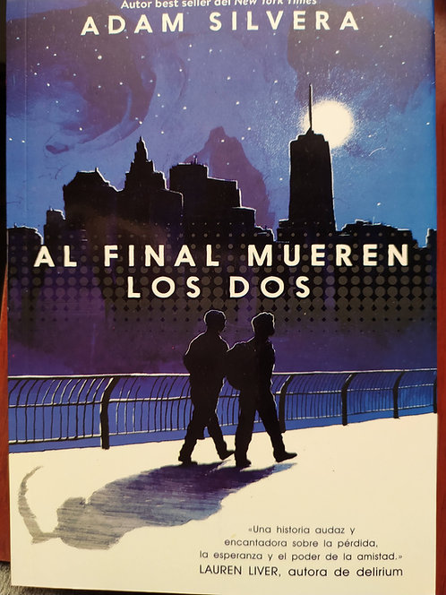 Al Final Mueren Los Dos  Autor: Adam Silvera