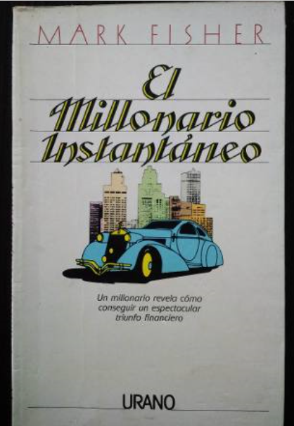 El Millonario Instantaneo Libro Mark Fisher