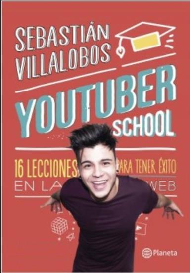 Youtuber School Libro Youtuber Sebastian Villalobos