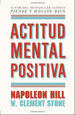 Actitud Mental Positiva libro Napoleon Hill