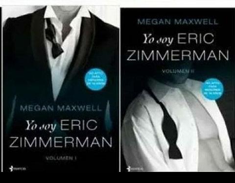 Yo Soy Eric Zimmermann 1 y 2 Autor: Megan Maxwell