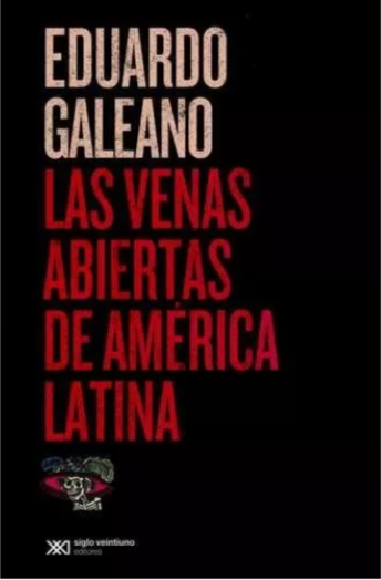 Las Venas Abiertas de América Latina Libro Eduardo Galeano Original