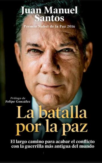 La Batalla por la Paz Libro Juan Manuel Santos