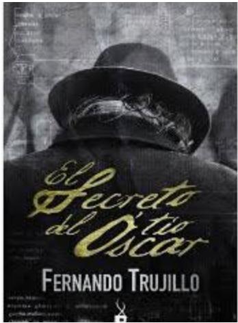 El Secreto Del Tio Oscar Libro FernandoTrujillo